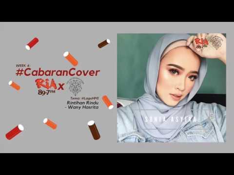 Rintihan Rindu X Wany Hasrita (Cover by Sonia Asyira)