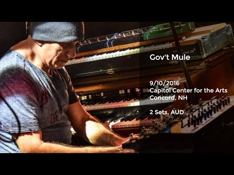 Gov't Mule Live At Capitol Center For The Arts, Concord, NH - 9/10/2016 AUD