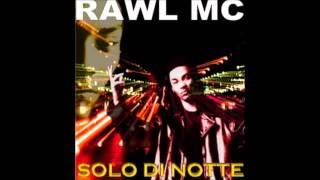 Rawl MC feat. Psyco Killa -Psico 1,2,3,4- (Solo Di Notte)