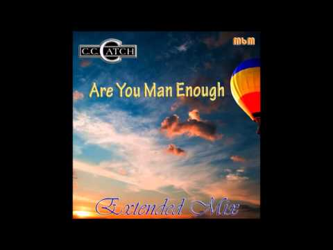 C C  Catch Are You Man Enough Extended Mix (Mixed by Manaev)