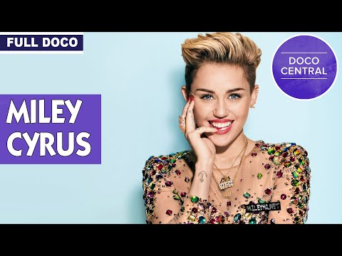 The World According to Miley Cyrus | Full Documentary