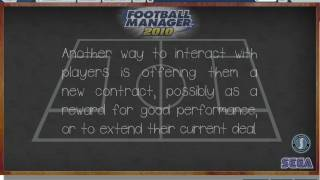 Football Manager 2010 Tutorial - player interaction