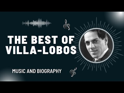 The Best of Villa-Lobos