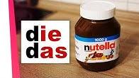Die oder Das Nutella?