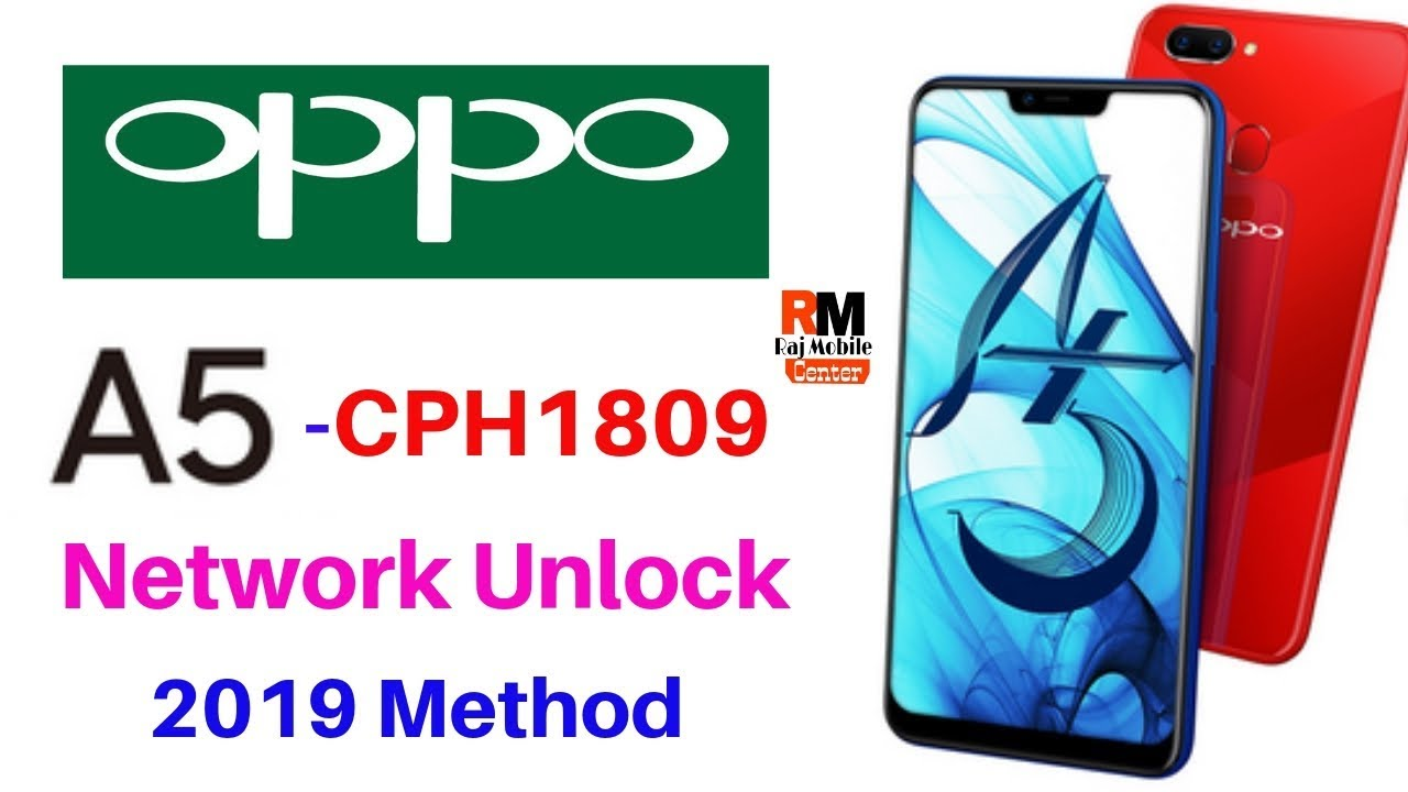 Oppo A5 [CPH1809[ Country/Network Unlock Don 2019