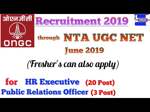 ONGC Recruitment through NTA UGC NET 2019 for MBA HR & Public Relations Officer.