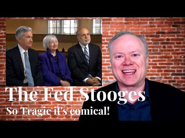 The Fed Stooges: Peak Prosperity News Update 3-11-2019