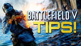 Battlefield 5: Tips for those struggling! (Battlefield V Guides)