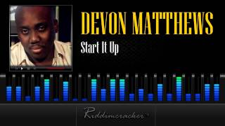 Devon Matthews - Start It Up [Soca 2013]