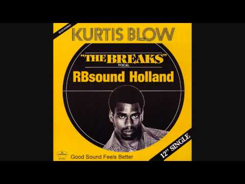 Kurtis Blow  The Breaks 12inch HQsound