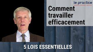 🔵 (Le Practice) - Comment travailler efficacement : 5 lois essentielles (Tristan EBEL)