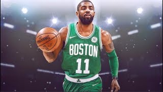 "NBA | Kyrie Irving Celtics Mixtape | ""King of Handles"" ᴴᴰ"
