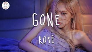 ROSÉ - GONE (Lyric Video) All my love is gone