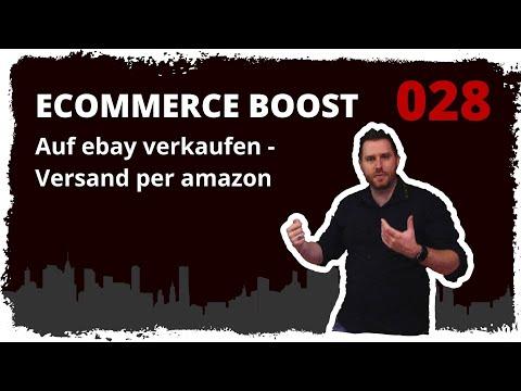 ecommerce boost #028: Auf ebay verkaufen und Versand per Amazon