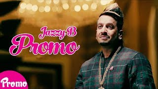Jazzy B | Beauty Squad | Promo | Latest Beauty Videos 2018