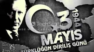 3 Mayıs Marşı Türkçü Marşı