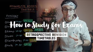 How to study for exams - The Retrospective Revision Timetable