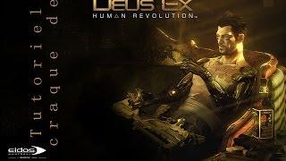 Tutoriel pour craquer Deus Ex:  Human Révolution sur PC