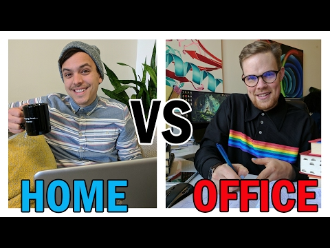 Working From Home vs The Office