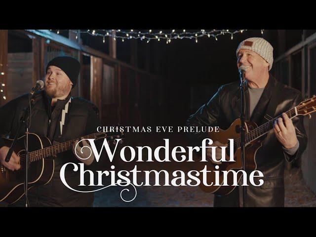 Wonderful Christmastime - Christmas Eve