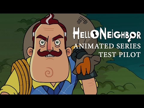 Hello Neighbor TV Show S01E01: Breaking & Entering [Test Pilot]