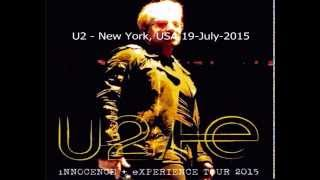 U2 - New York, USA 19-July-2015 (Full Concert Enhanced Audio)