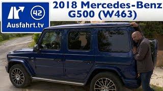 2018 Mercedes-Benz G 500 (W463) - Kaufberatung, Test, Review