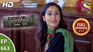Crime Patrol Dial 100 - Ep 663 - Full Episode - 6th December, 2017