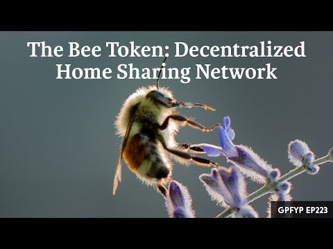Airbnb Hosting EP 223: The Bee Token: Decentralized Home Sharing Network