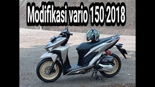MODIFIKASI ALL NEW VARIO 150 2018 ll Nanda Risky