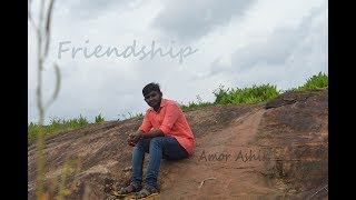 Friendship...സൗഹൃദം നല്ലതോ ചീത്തയോ (malayalam)