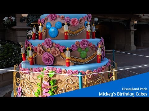 Mickeys Birthday Cakes At Disneyland Paris