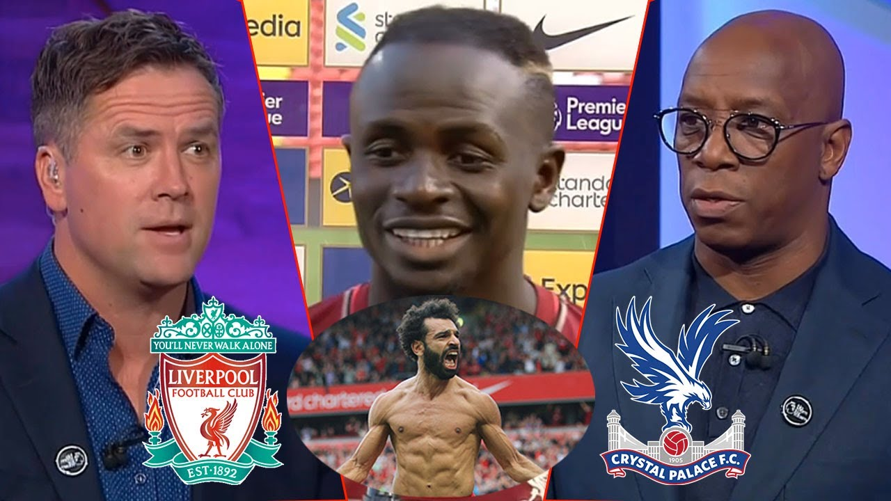 Download Liverpool vs Crystal Palace 3-0 Ian Wright And Michael Owen Analysis   Sadio Mane Reaction