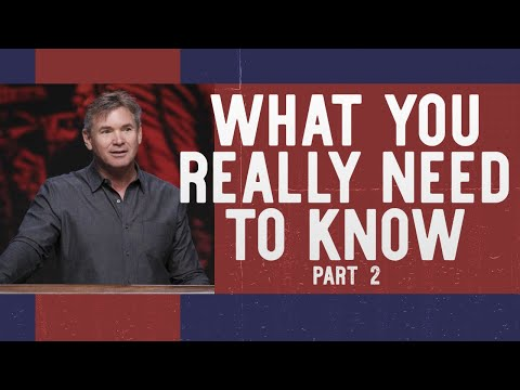 What You Really Need To Know (Part 2)