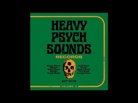 "HEAVY PSYCH SOUNDS RECORDS ""Sampler Volume II"" (New Full Album) 2017"