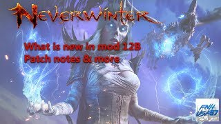 Neverwinter: What is new in mod 12B Patch notes & more