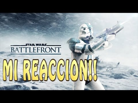 Battlefront Reveal Trailer! - Mi Reacción!!