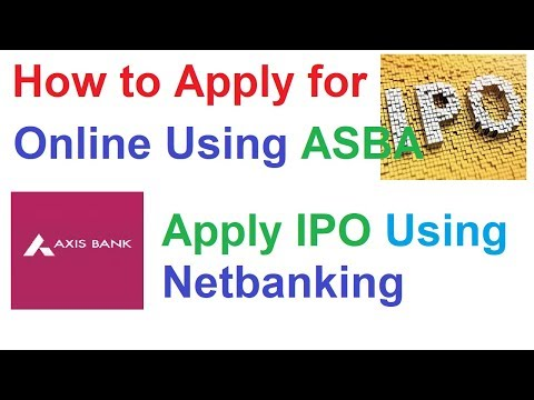 How to Apply IPO Online through Axis Bank || Apply IPO onlin