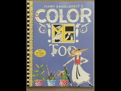 Mary Engelbreit\'s Color ME Too Coloring Book flip through - YouTube