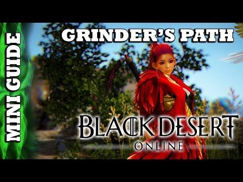 Black Desert Online - Mini Guide - The Grinder's Path
