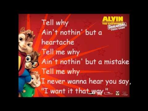 Alvin & the Chipmunks - I want it that way (LYRICS)