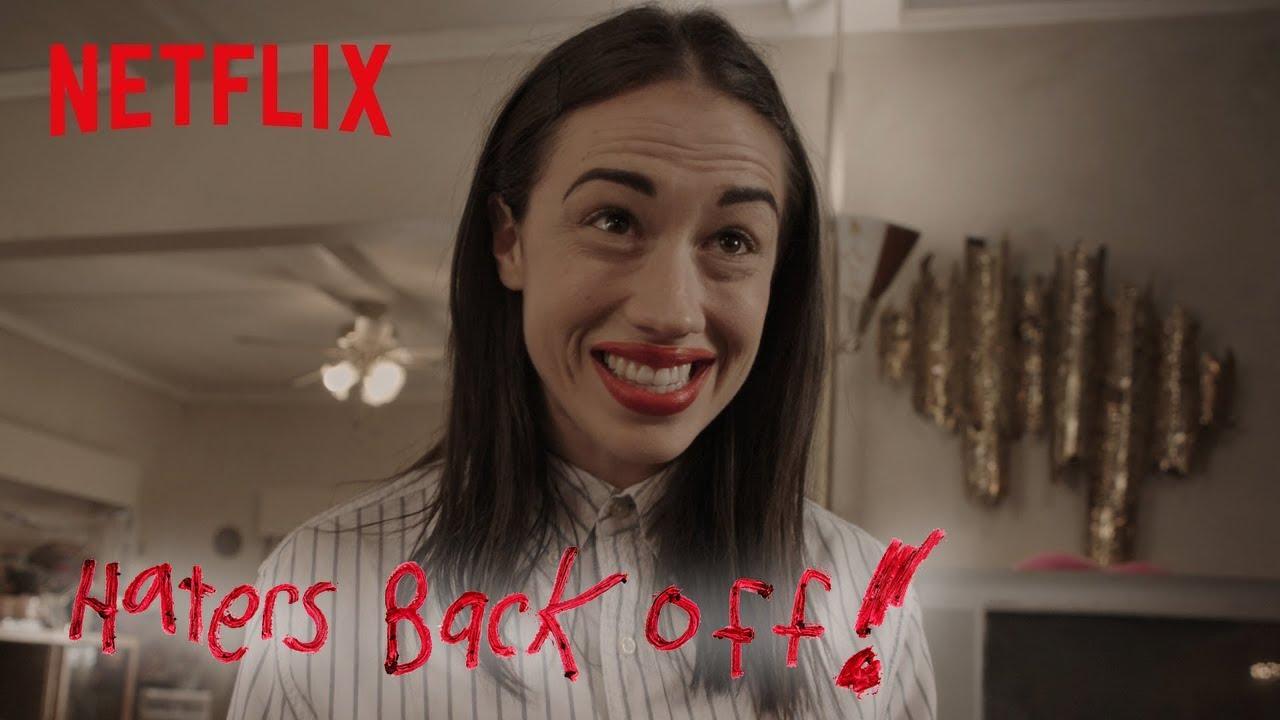 Haters Back Off - Season 2 | Official Trailer [HD] | Netflix