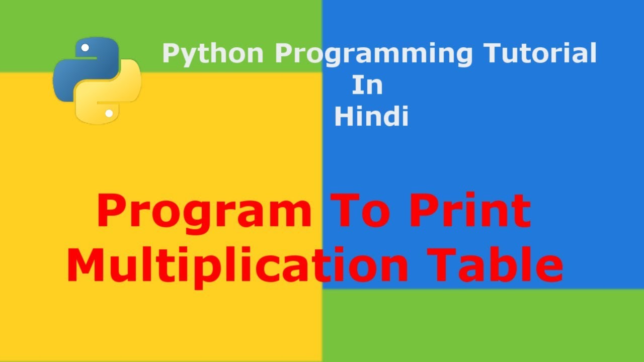 Python program to print multiplication table hindi youtube python program to print multiplication table hindi gamestrikefo Images