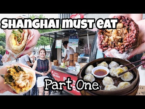 Shanghai Must Eat part One