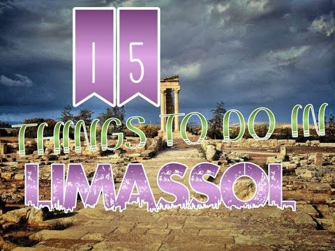 Top 15 Things To Do In Limassol, Cyprus