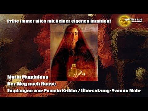 Maria Magdalena - Der Weg nach Hause
