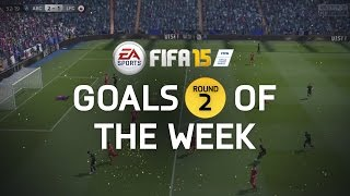 FIFA 15 - Best Goals of the Week - Round 2