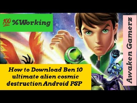 How To Download Ben 10 Ultimate Alien Cosmic Destruction Android PSP 100% Working | Awaken Gamerz
