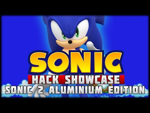 The Sonic Hack Showcase - Sonic 2 Aluminium Edition