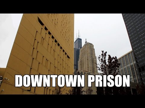 The Downtown Chicago Prison